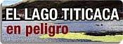 EL LAGO TITICACA PELIGRA