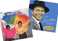 frank sinatra, the weather girls, it's raining men, call me irresponsible
