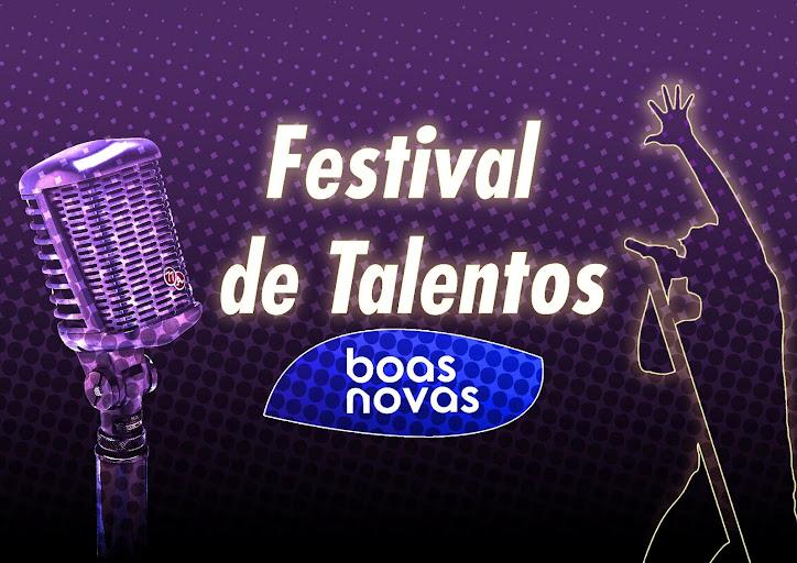 FESTIVAL DE TALENTOS BOAS NOVAS