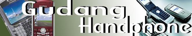Gudang Handphone, Fitur dan Harga Handphone