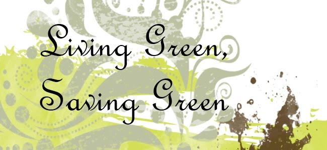 Living Green, Saving Green