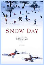 SNOW DAY ~Billy Coffey