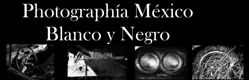 Photographia México en Blanco y Negro