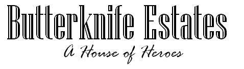 Butterknife Estates
