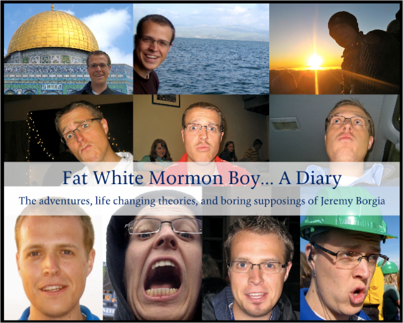 Fat White Mormon Boy... A Diary