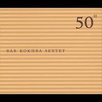 Disco: Bar Korkhba Sextet -Clique aqui para assistir Mark Feldman com o Bar Kokhba no Youtube