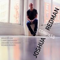 Joshua Redman - Compass (2009)