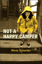 Not a Happy Camper — Mindy Schneider