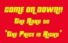 Come On Down! The Road to 'The Price Is Right'