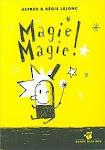 Magie Magie!