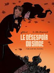 Le Dsespoir du singe - T1