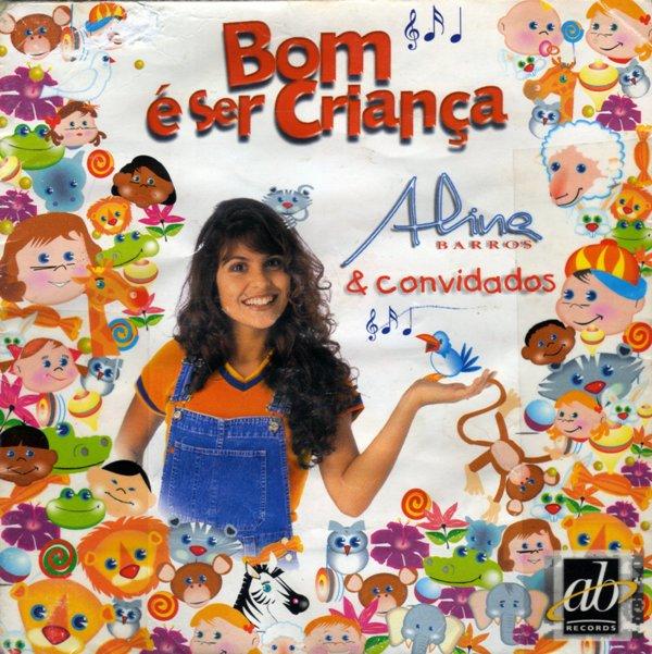 Aline Barros - Bom � Ser Crian�a Vol.1