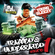 Trapped & Underrated Vol 1 Hosted By Dj Ill Will