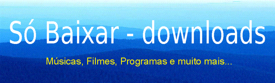 Só Baixar - downloads