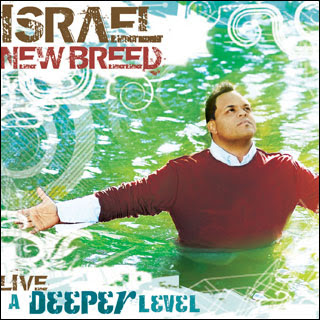 Israel Houghton A Deeper Level