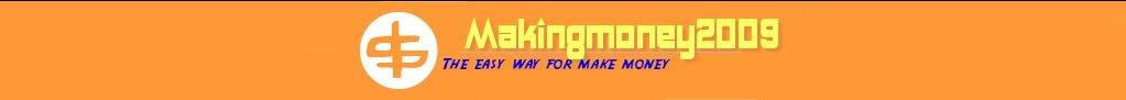 Makingmoney2009: the easy way for make money