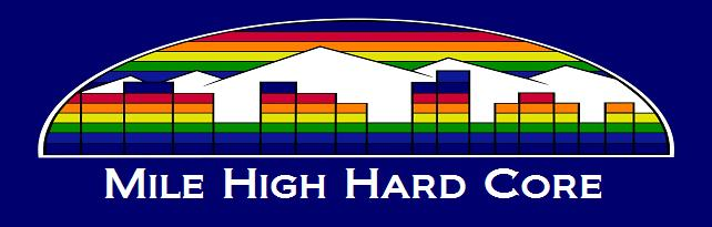 Mile High Hard Core