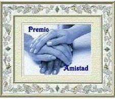 PREMIO A LA AMISTAD