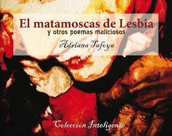Segunda edición del Matamoscas de Lesbia y otros poemas maliciosos  2010