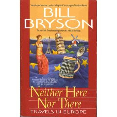 Neither here nor there - Travels in Europe by Bill Bryson