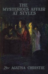 The Mysterious Affair at Styles - The first book by Agatha Christie (introducing Hercule Poirot) (published in 1920)