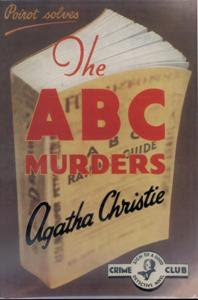 The ABC murders (1936) - featuring Hercule Poirot and written by Agatha Christie