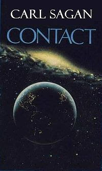Contact, a science fiction novel by Carl Sagan published in 1985, released as a movie starring Jodie Foster in 1997