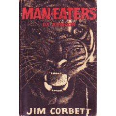 Man-Eaters of Kumaon (Oxford India Paperbacks) (published in 1944)