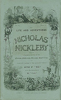 Nicholas Nickleby (published in 1839), written by Charles Dickens