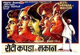Roti Kapda Aur Makaan (1974) starring Manoj Kumar, Amitabh Bachchan, Shashi Kapoor, and Zeenat Aman