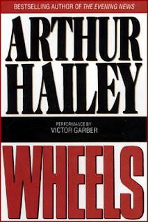 Wheels By Arthur Hailey (published in 1978) - A thorough novel about the automobile industry