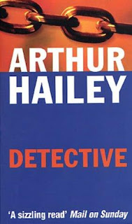 Detective By Arthur Hailey (published in 1997) - the story of a police detective