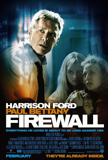 Firewall (released in 2006) - Starring Harrison Ford, a thriller movie