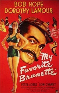 My Favorite Brunette (released in 1947) - Starring Bob Hope and Dorothy Lamour