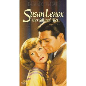 Susan Lenox (Her Fall and Rise) (released in 1931) - starring Greta Garbo, Clark Gable, Jean Hersholt and Alan Hale
