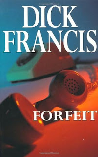Forfeit (published in 1968) - Written by Dick Francis, an Edgar Award winner