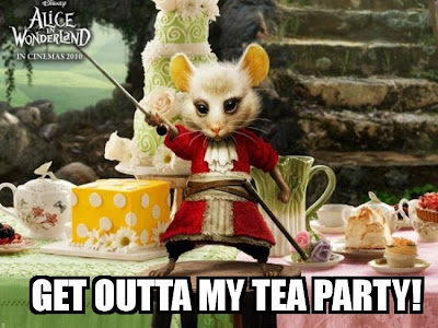 Get outta my tea party!