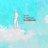 Konplizeak, de Jabier Muguruza
