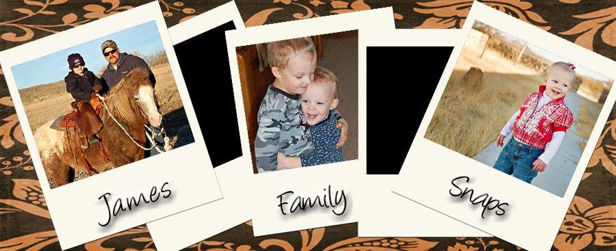 James Family Snaps