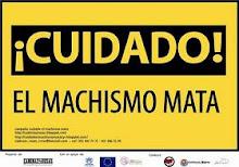 Campaña Cuidado el Machismo Mata - Colectivo Cadenas & Rosas