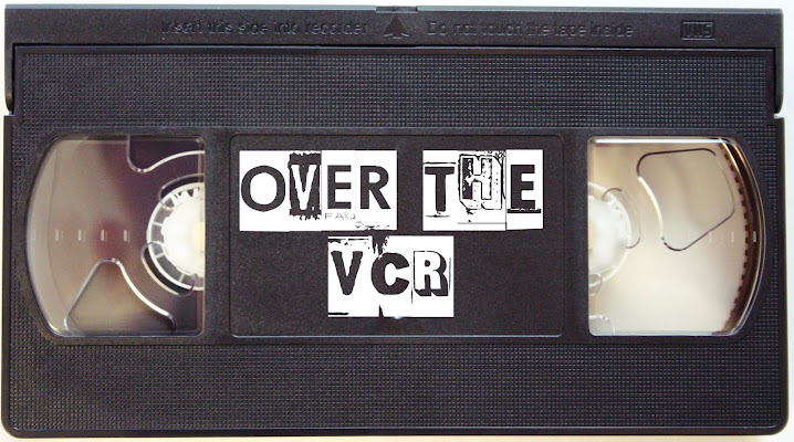 Over The VCR