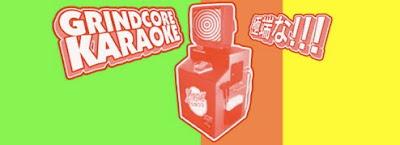 Free Grind at www.grindcorekaraoke.com