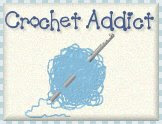 Addicted to Crocheting!