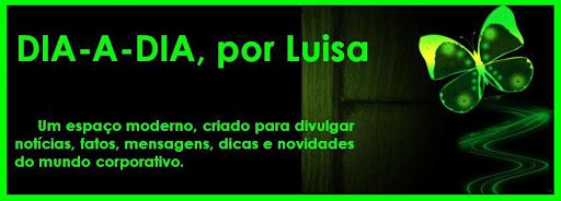 DIA-A-DIA, por Luisa