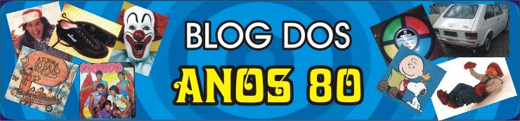 Blog dos Anos 80