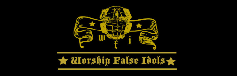 Worship False Idols