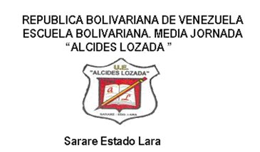 Escuela Bolivariana Media Jornada Alcides Lozada