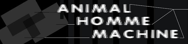 Animal Homme Machine