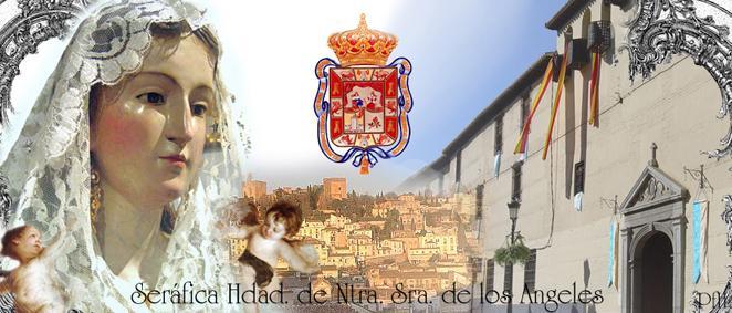 Serafica Hermandad de Gloria de Ntra. Sra. de los Angeles.Granada