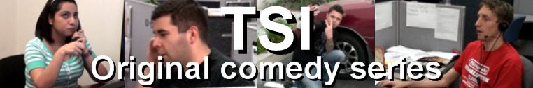 TSI - Comedy in Tech Support
